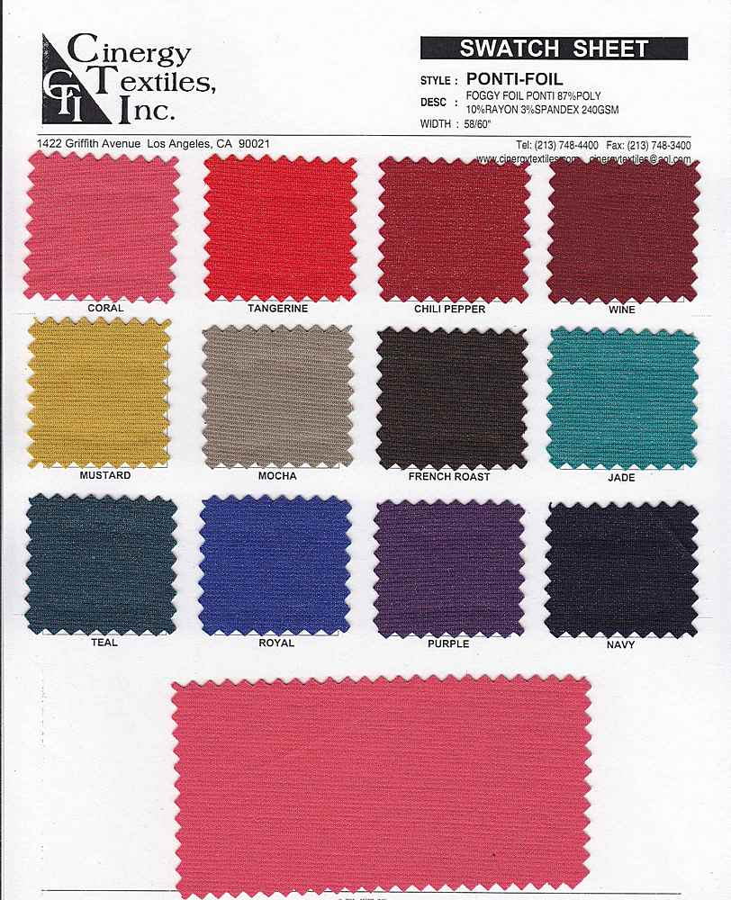 <h2>PONTI-FOIL</h2> / FAMILY          / Foil Ponti Knit 87%Poly 10%Rayon 3%Spandex
