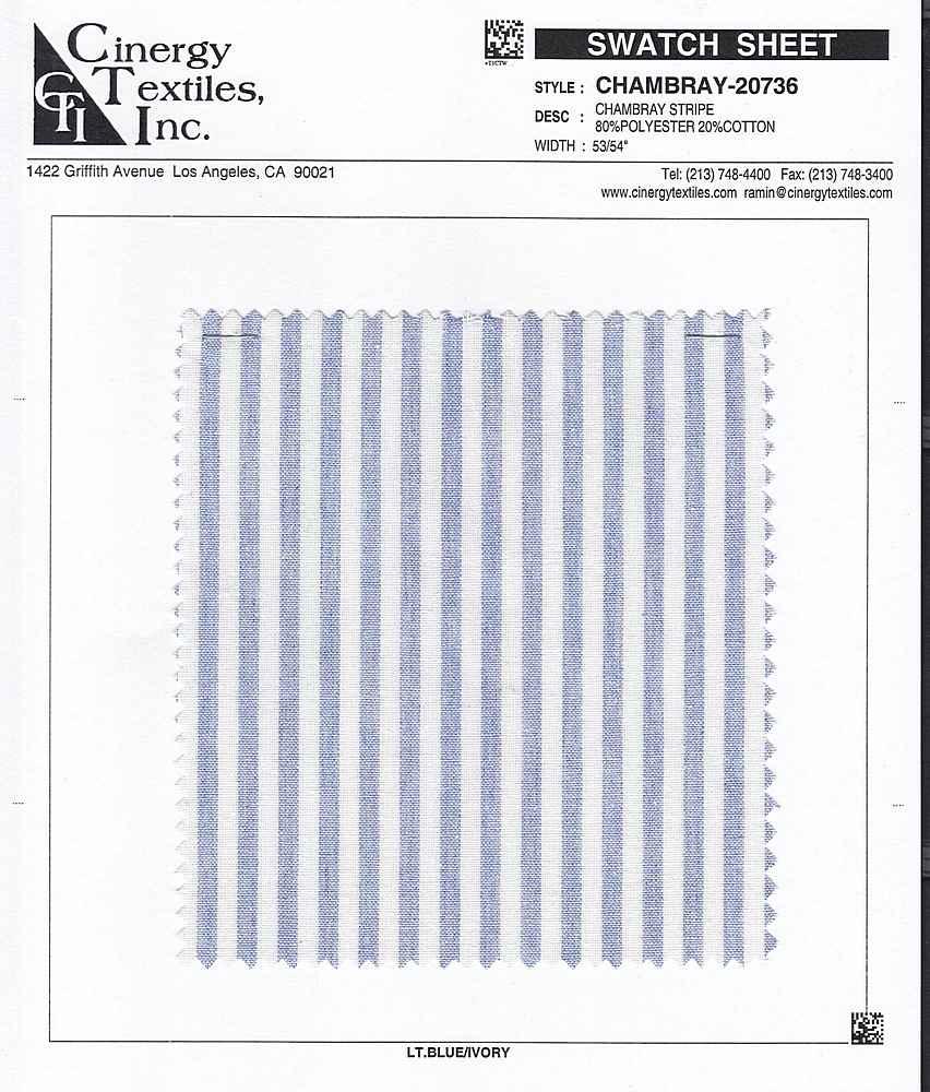 <h2>CHAMBRAY-20736</h2> / FAMILY          / Chambray Stripe 80%Polyester 20%Cotton