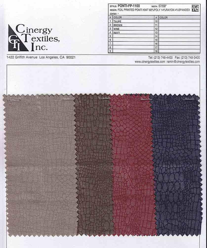 <h2>PONTI-FP-1100</h2> / FAMILY          / Foil Printed Ponti Knit 82%Poly 14%Rayon 4%Spandex